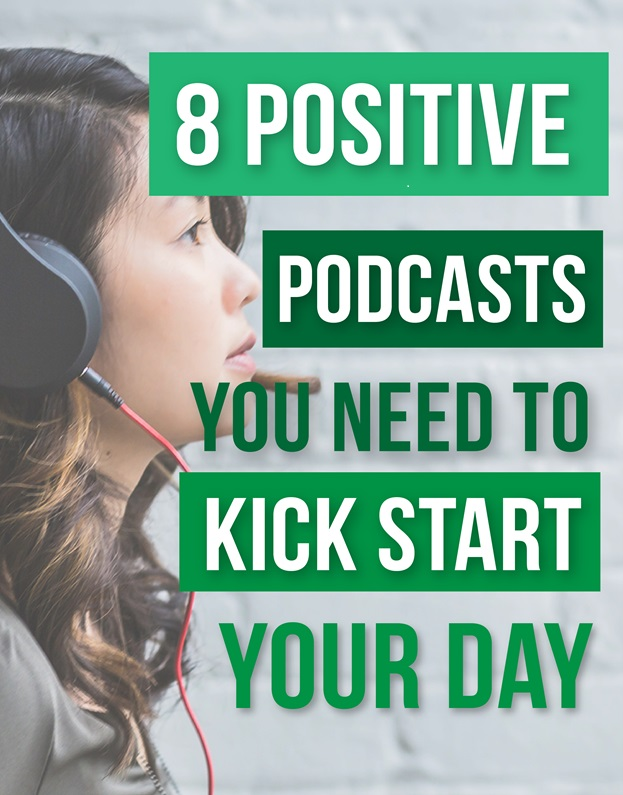 8-positive-pod-casts-you-need
